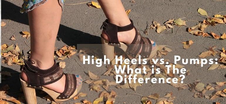 High Heels vs. Pumps